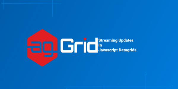 Streaming Updates in JavaScript Datagrids