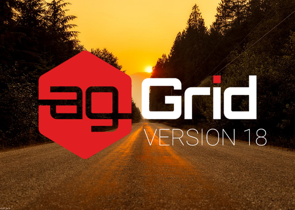 Introducing Version 18 of ag-Grid