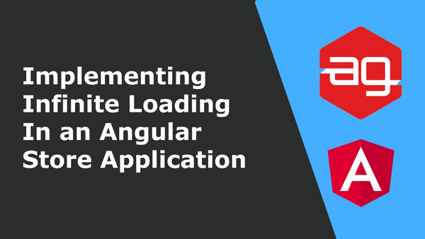 Implementing infinite loading in an Angular store application