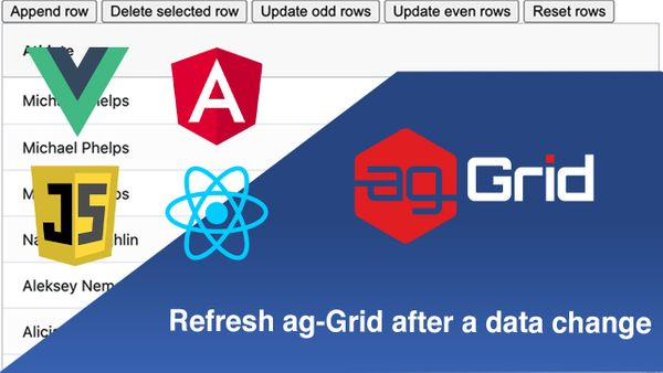 Refresh ag-Grid after a data change with React, Angular, Vue and JS