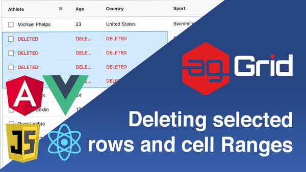 Deleting Selected Rows and Cell Ranges via Key Press in ag-Grid